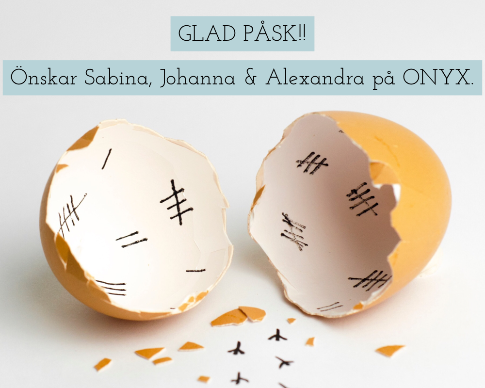 Glad Påsk önskar ONYX!!